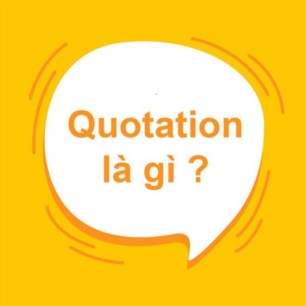 Quotation là gì?